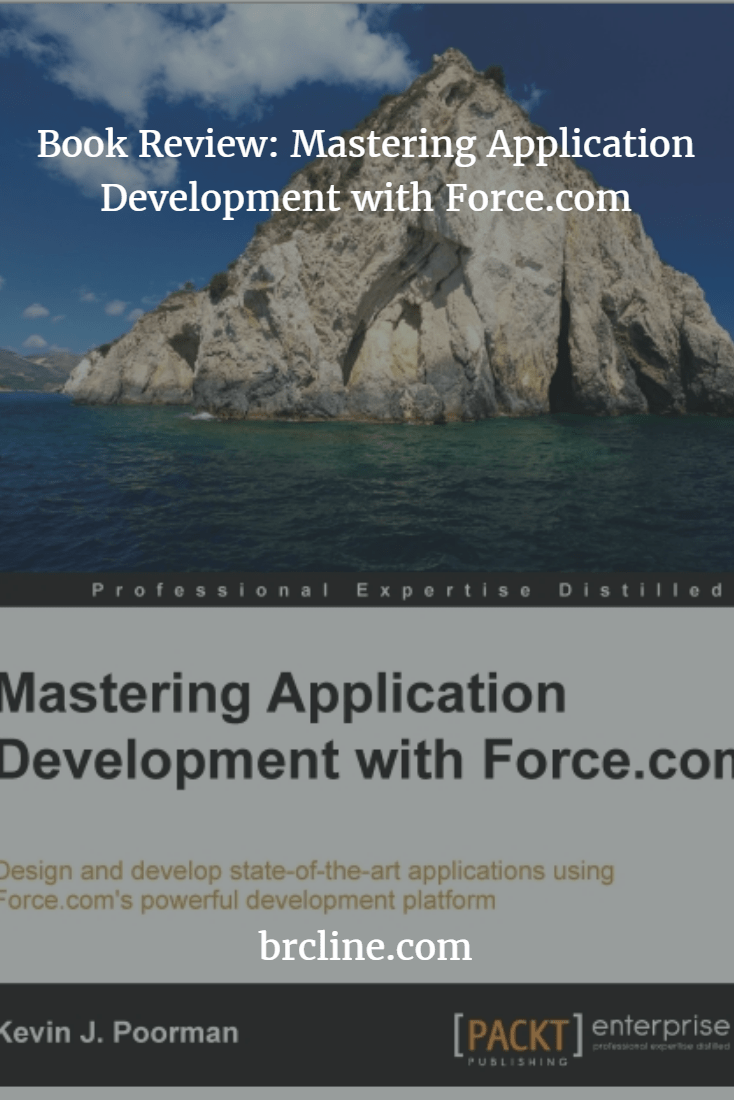 Book Review: Mastering Application Development with Force.com
