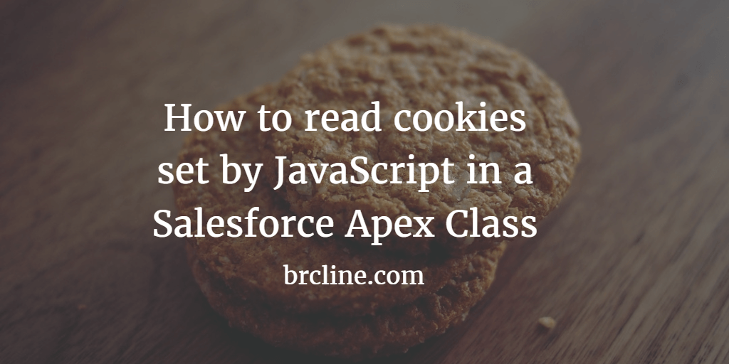 How to read cookies set by JavaScript in a Salesforce Apex Class