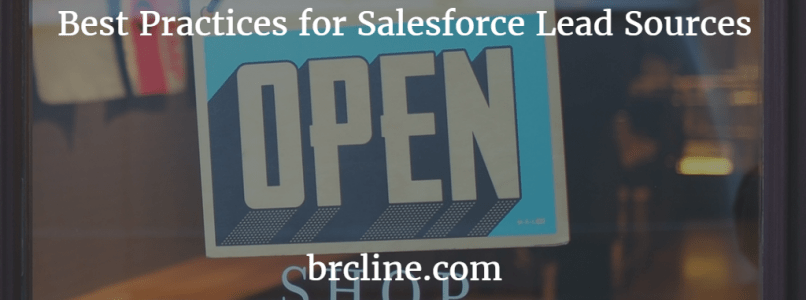 Best Practices for Salesforce Lead Sources