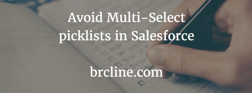 Avoid Multi-Select picklists in Salesforce