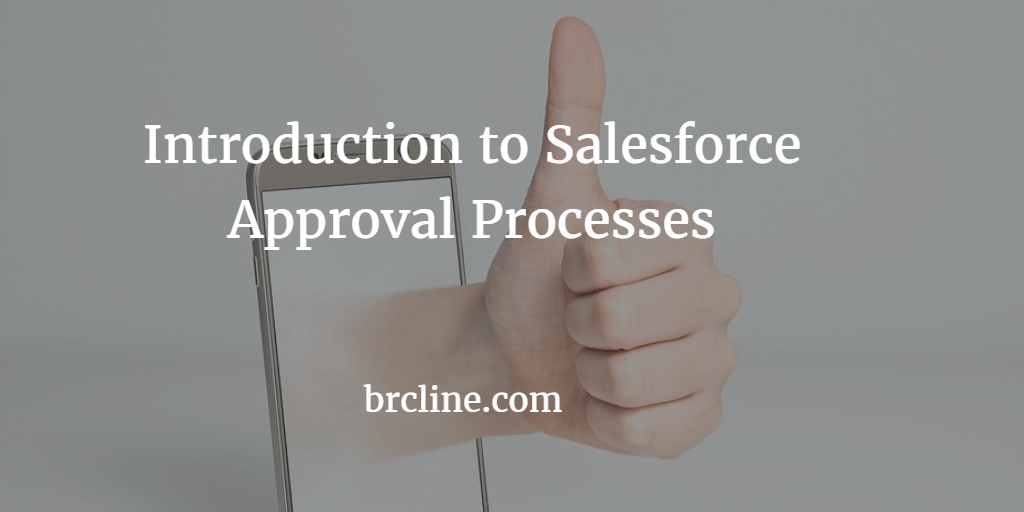 Introduction to Salesforce Approval Processes