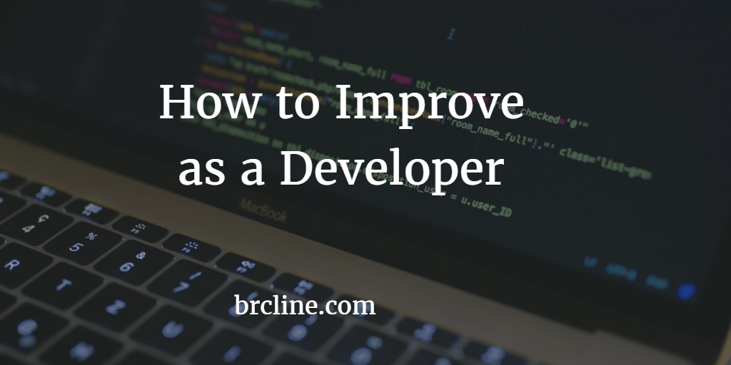 How to Improve as a Developer