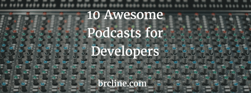 Awesome Podcasts for Developers