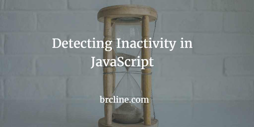 Detecting Inactivity in JavaScript