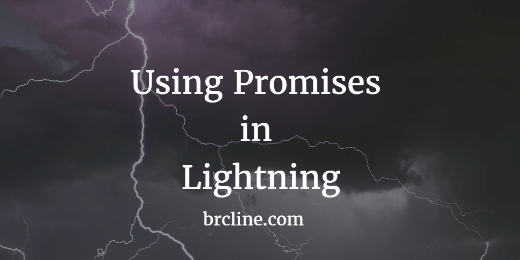 Using Promises in Salesforce Lightning