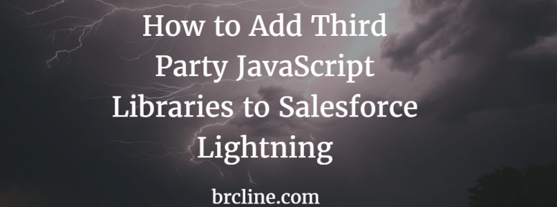 How to Add Third Party JavaScript Libraries to Salesforce