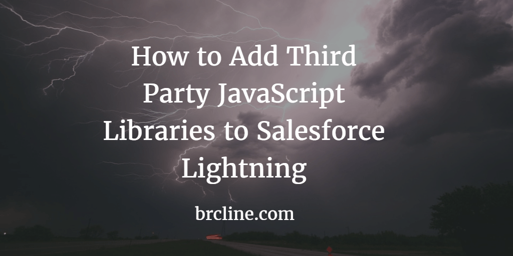 How to Add Third Party JavaScript Libraries to Salesforce Lightning