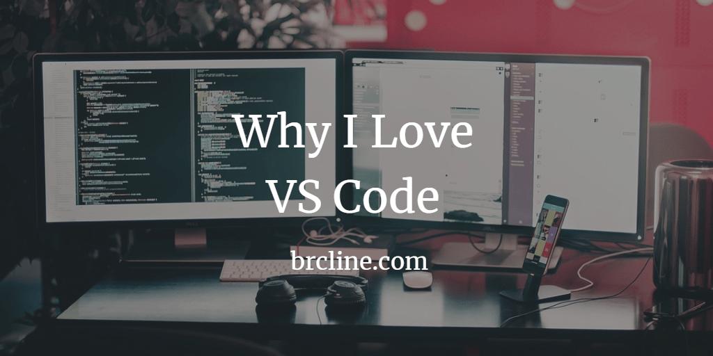 Why I love VSCode