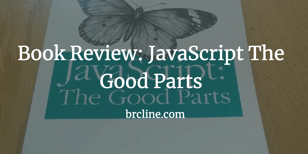 Book Review: JavaScript: The Good Parts
